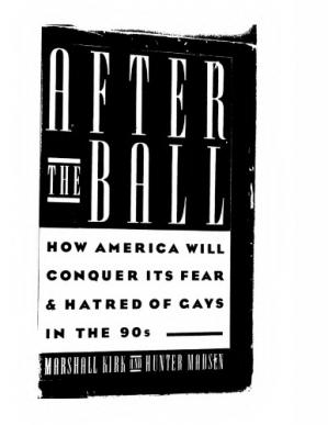 Okładka książki After The Ball: How America Will Conquer Its Fear & Hatred Of Gays In The 90s