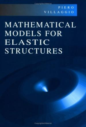 Book cover Mathematical Models for Elastic Structures