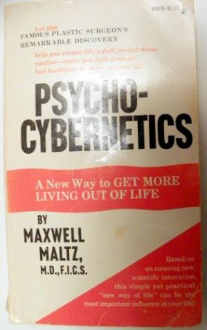 غلاف الكتاب Psycho-Cybernetics: A New Way to Get More Living out of Life