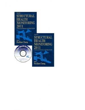 Copertina Structural health monitoring 2011 : condition based maintenance and intelligent structures Volume 1: proceedings of the 8th International Workshop on Structural Health Monitoring, Stanford University, Stanford, CA, September 13-15, 2011