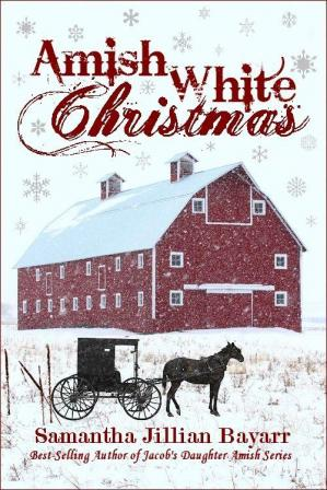 Book cover Amish White Christmas (Snowflakes on Goose Pond, Snow Angels, The Gingerbread Haus)