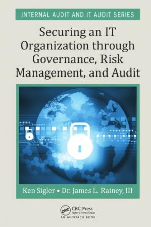 Book cover Securing an IT organization through governance, risk management, and audit