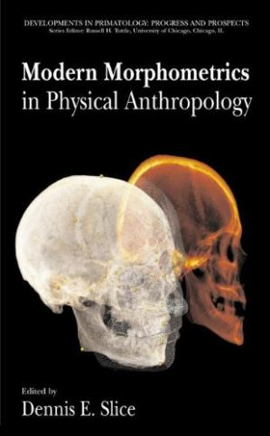 Book cover Modern Morphometrics in Physical Anthropology