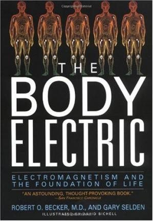 Book cover The Body Electric. Electromagnetism and the Foundation of Life