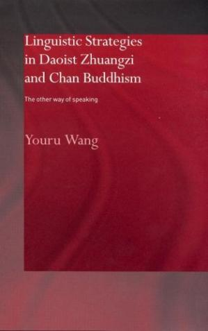 ปกหนังสือ Linguistic Strategies in Daoist Zhuangzi and Chan Buddhism: The Other Way of Speaking