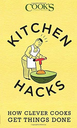 Okładka książki Kitchen Hacks: How Clever Cooks Get Things Done