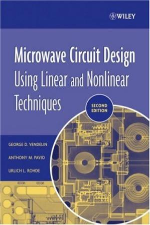Book cover Microwave Circuit Design Using Linear and Nonlinear Techniques