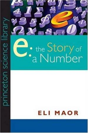 Book cover e: The Story of a Number