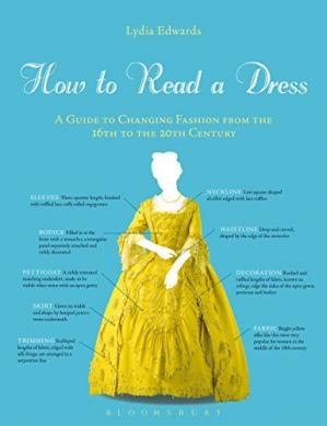 书籍封面 How to Read a Dress: A Guide to Changing Fashion from the 16th to the 20th Century