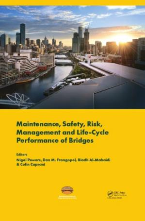 पुस्तक कवर Maintenance, Safety, Risk, Management and Life-Cycle Performance of Bridges : Proceedings of the Ninth International Conference on Bridge Maintenance, Safety and Management (IABMAS 2018), 9-13 July 2018, Melbourne, Australia