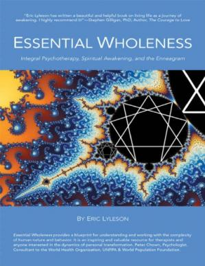 Book cover ESSENTIAL WHOLENESS - Integral Psychotherapy, Spiritual Awakening, and the Enneagram