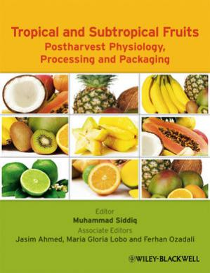 Обложка книги Tropical and Subtropical Fruits: Postharvest Physiology, Processing and Packaging
