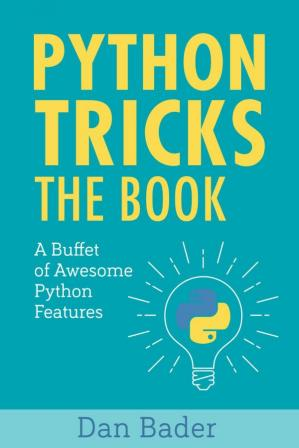 书籍封面 Python Tricks: A Buffet of Awesome Python Features