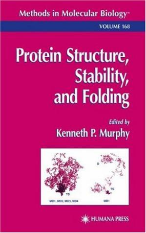Book cover Protein Structure, Stability, and Folding