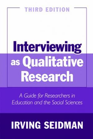 Book cover Interviewing As Qualitative Research: A Guide for Researchers in Education And the Social Sciences
