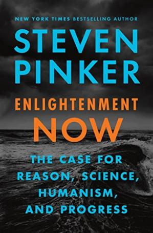 Book cover Enlightenment Now: The Case for Reason, Science, Humanism, and Progress