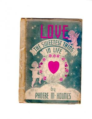 Portada del libro Love The Sweetest Thing In Life