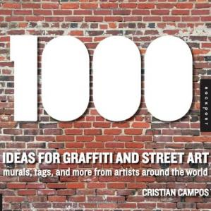 Book cover 1,000 Ideas for Graffiti and Street Art