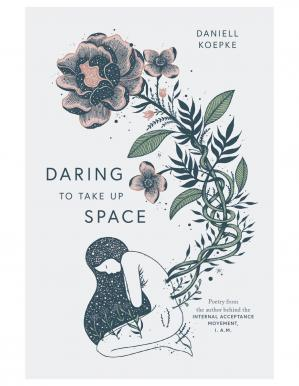 Book cover Daring to Take Up Space