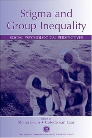 Book cover Stigma and Group Inequality: Social Psychological Perspectives