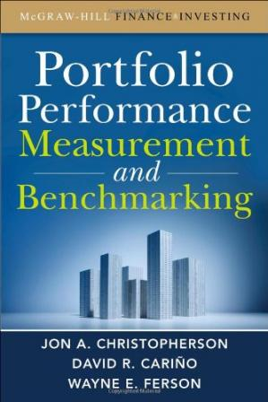 Book cover Portfolio Performance Measurement and Benchmarking (McGraw-Hill Finance & Investing)