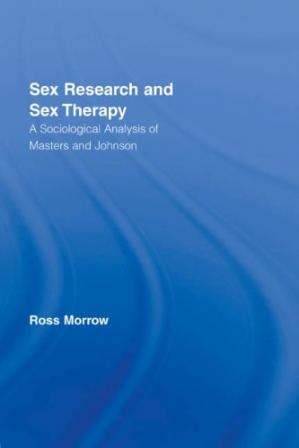 Okładka książki Sex Research and Sex Therapy: A Sociological Analysis of Masters and Johnson
