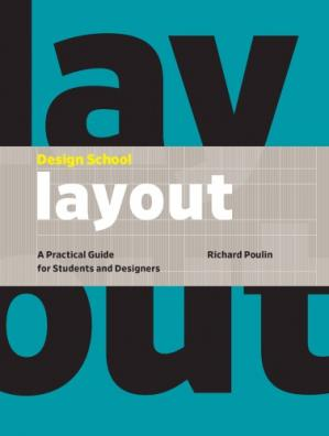 Book cover Design School: Layout: A Practical Guide for Students and Designers