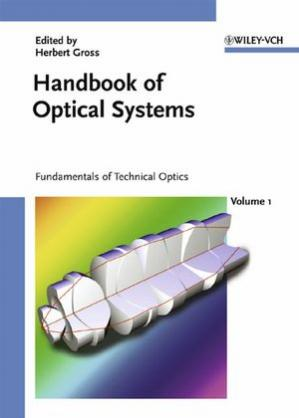 Book cover Handbook of optical systems, volume 1: fundamentals of technical optics