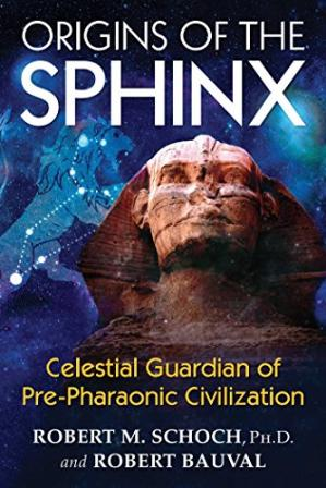 Book cover Origins of the Sphinx: Celestial Guardian of Pre-Pharaonic Civilization