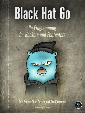 Book cover Black Hat Go: Go Programming for Hackers and Pentesters