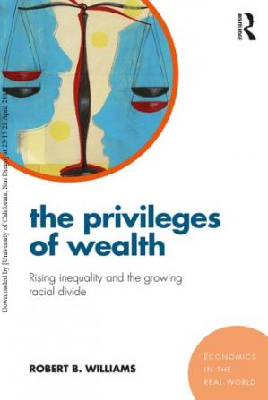 Sampul buku The Privileges of Wealth: Rising inequality and the growing racial divide