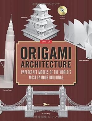 Okładka książki Origami Architecture: Papercraft Models of the World's Most Famous Buildings: Origami Book with 16 Projects & Instructional DVD