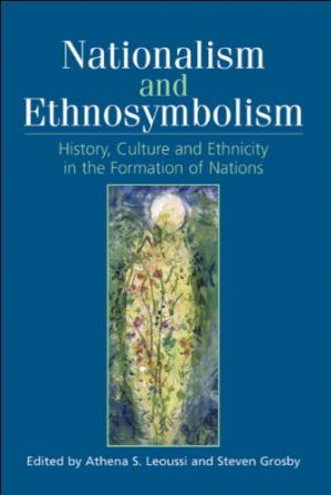 पुस्तक कवर Nationalism and ethnosymbolism: history, culture and ethnicity in the formation of nations