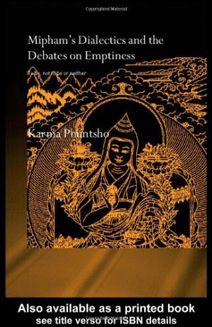 Book cover Mipham's Dialectics and the Debates on Emptiness  To be, not to be or neither (Routledgecurzon Critical Studies in Buddhism)