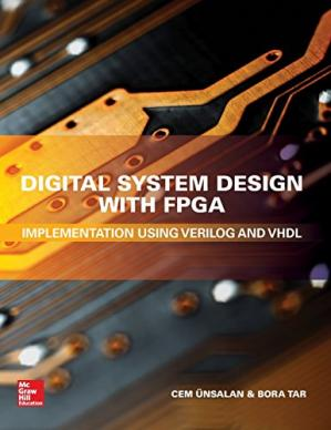 Book cover Digital System Design with FPGA: Implementation Using Verilog and VHDL