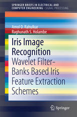 Sampul buku Iris Image Recognition: Wavelet Filter-banks Based Iris Feature Extraction Schemes