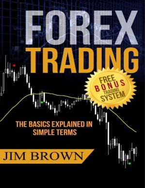 Copertina FOREX TRADING: The Basics Explained in Simple Terms
