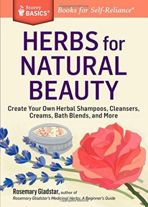 Sampul buku Herbs for Natural Beauty: Create Your Own Herbal Shampoos, Cleansers, Creams, Bath Blends, and More
