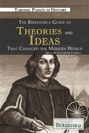 Copertina The Britannica Guide to Theories and Ideas That Changed the Modern World