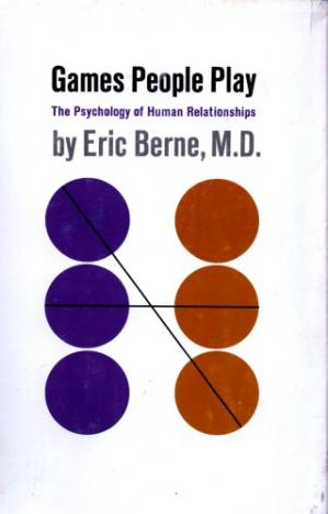 Book cover Games people play : the psychology of human relationships