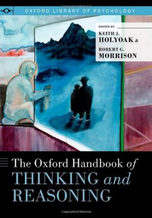 Book cover The Oxford Handbook of Thinking and Reasoning