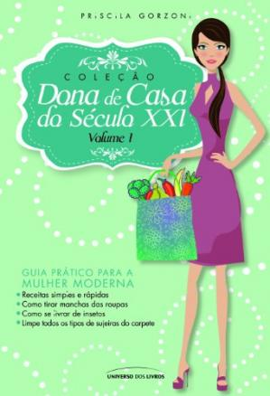ปกหนังสือ Dona de Casa do Século XXI - vol. 1