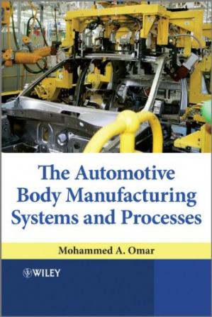 Book cover The Automotive Body Manufacturing Systems and Processes