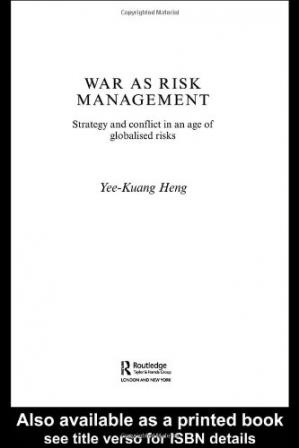 Okładka książki War as Risk Management: Strategy and Conflict in an Age of Globalised Risks