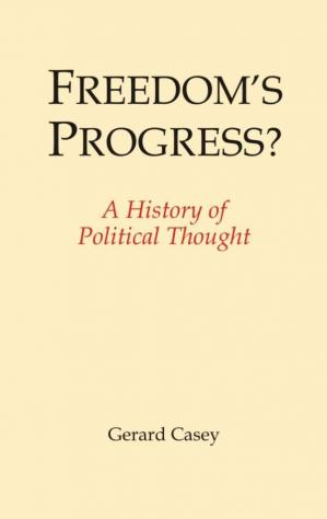 Book cover Freedom's Progress? A History of Political Thought