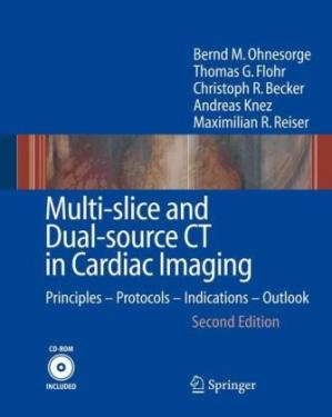 पुस्तक कवर Multi-slice and Dual-source CT in Cardiac Imaging Principles Protocols Indications Outlook