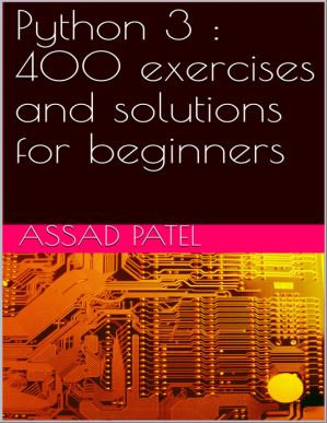 Book cover Python 3 : 400 exercises and solutions for beginners