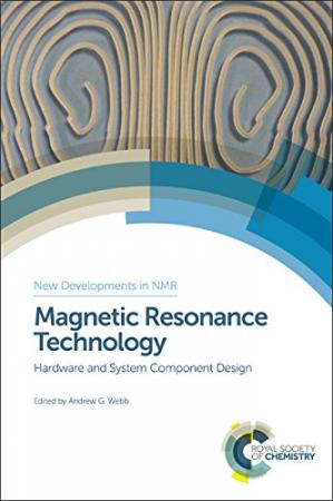 Sampul buku Magnetic resonance technology: hardware and system component design