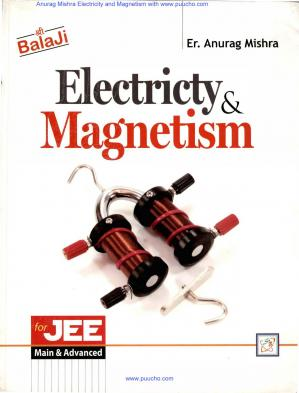 Book cover Electricity and Magnetism For IITJEE