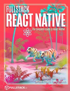Book cover Fullstack React Native The Complete Guide to React Native